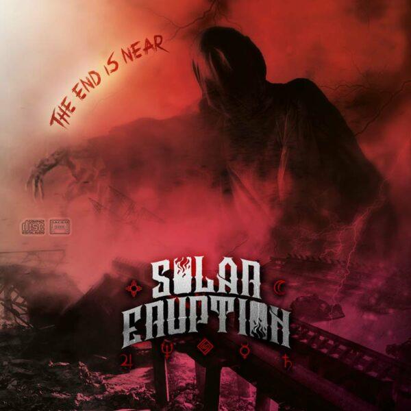 Solar Eruption - The End Is Near (CD Artwork)