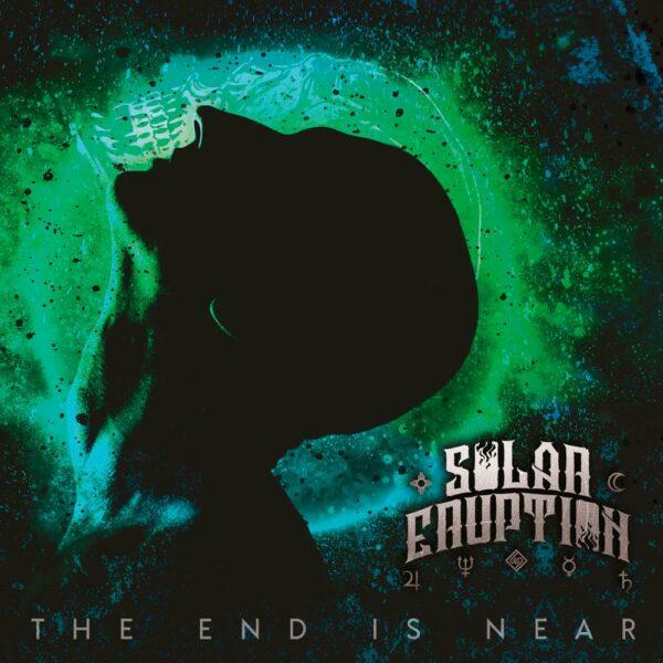 Solar Eruption - The End Is Near